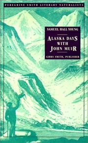 Alaska days with John Muir by Young, Samuel Hall