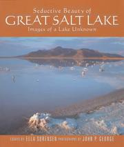 Seductive Beauty of Great Salt Lake by Ella Sorensen
