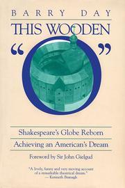 This Wooden O: Shakespeare's Globe Reborn PDF