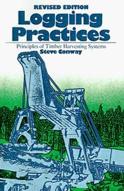 Logging practices by Steve Conway
