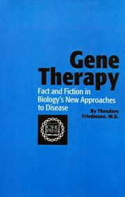 Gene Therapy by Theodore Friedmann