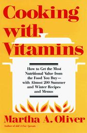 Cooking with vitamins by Martha H. Oliver