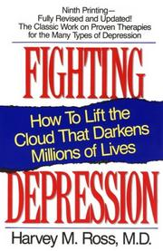 Fighting depression by Harvey M. Ross
