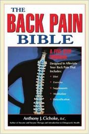 The back pain bible by Anthony J. Cichoke