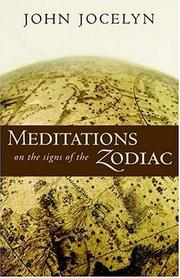 Meditations on the signs of the zodiac by John Jocelyn