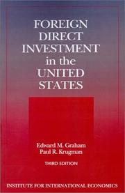 Foreign direct investment in the United States by Edward M. Graham