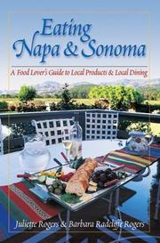 Eating Napa & Sonoma by Juliette Rogers