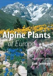 Alpine plants of Europe by Jim Jermyn