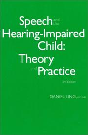 Cover of: Speech and the hearing-impaired child by Daniel Ling