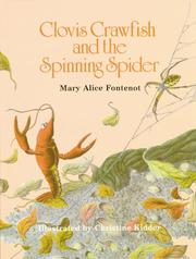 Clovis Crawfish and the spinning spider by Mary Alice Fontenot