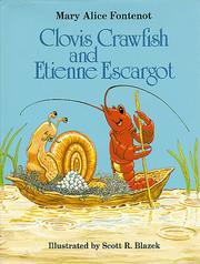 Clovis Crawfish and Etienne Escargot by Mary Alice Fontenot
