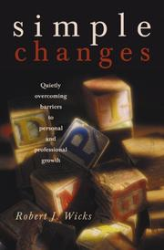 Simple Changes by Robert J. Wicks