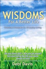 Wisdoms For A Better Life PDF
