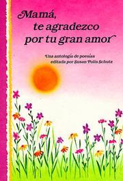 Mama, Te Agradezco Por Tu Gran Amor: Mother Thank You for All Your Love PDF