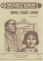 Mabel Dodge Luhan by Jane V. Nelson