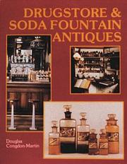 Drugstore &amp; Soda Fountain Antiques by Douglas Congdon-Martin