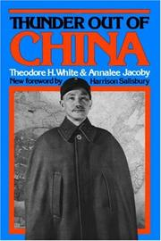 Thunder out of China by Theodore H. White