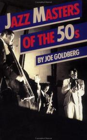 Jazz masters of the fifties by Joe Goldberg