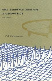 Time sequence analysis in geophysics by E. R. Kanasewich