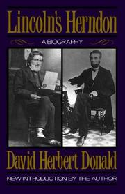 Lincoln's Herndon by David Herbert Donald
