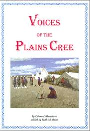Voices of the Plains Cree by Edward Ahenakew