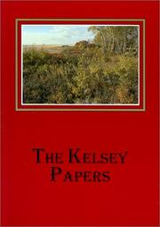 The Kelsey papers by Henry Kelsey