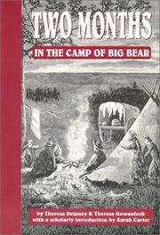 Two months in the camp of Big Bear by Gowanlock, Theresa