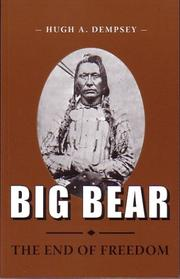 Big Bear by Hugh A. Dempsey