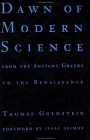 Dawn of modern science by Thomas Goldstein