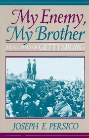 My enemy, my brother by Joseph E. Persico