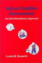 Infant-toddler assessment by Louis Michael Rossetti