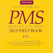 Dr. Susan Lark's premenstrual syndrome self-help book by Susan M. Lark