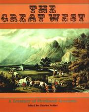 The great West by Charles Neider