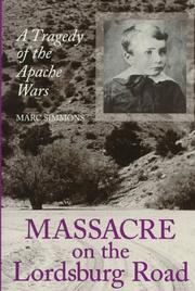 Massacre On The Lordsburg Road by Marc Simmons