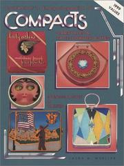 Collector's encyclopedia of compacts, carryalls & face powder boxes by Laura M. Mueller