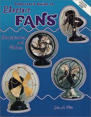 Collector's guide to electric fans by John M. Witt