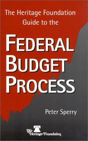 The Heritage Foundation guide to the federal budget process PDF