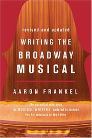 Writing the Broadway musical by Aaron Frankel