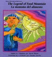 Legend of Food Mountain by Harriet Rohmer