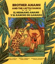 Brother Anansi and the cattle ranch by James De Sauza