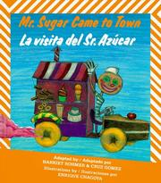 Mr. Sugar Came to Town by Harriet Rohmer