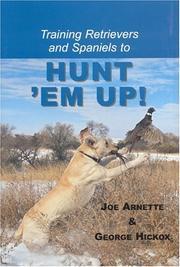 Training Retreivers and Spaniels to Hunt 'Em Up! PDF