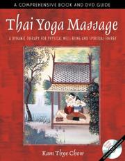Thai yoga massage by Kam Thye Chow