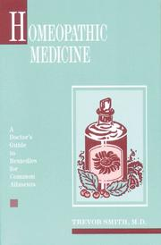 Homeopathic medicine by Smith, Trevor