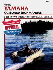 Clymer Yamaha Outboard Shop Manual, 2-225 Hp 2-Stroke, 1984-1989 (Includes Jet Drives) PDF