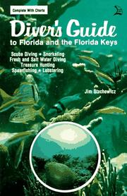 Diver's guide to Florida and the Florida Keys by Jim Stachowicz