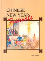 Chinese New Year festivals by Juliet Bredon