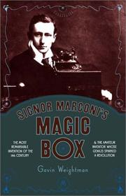 Signor Marconi&#39;s magic box by Gavin Weightman