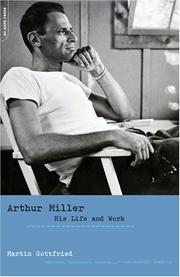 Arthur Miller by Martin Gottfried