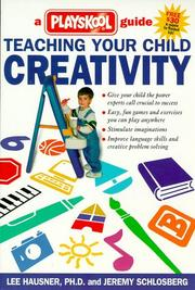 Teaching your child creativity by Lee Hausner